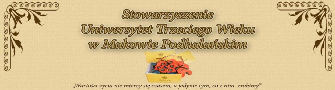 Stowarzyszenie Uniwersytet Trzeciego Wieku w Makowie Podhalańskim